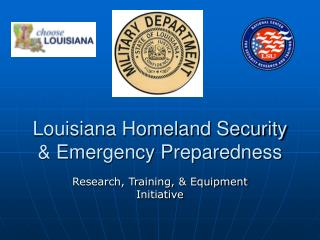 Louisiana Homeland Security  Emergency Preparedness