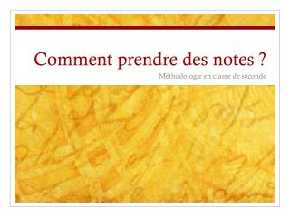 Comment prendre des notes ?