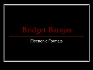 Bridget Barajas