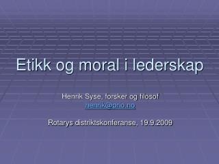 Etikk og moral i lederskap