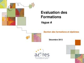 Evaluation des Formations Vague A