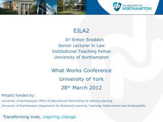 EILA2 Dr Simon Sneddon Senior  Lecturer in  Law Institutional  Teaching  Fellow