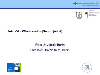 InterVal  – Wissensnetze (Subproject A)