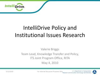 IntelliDrive Policy and Institutional Issues Research