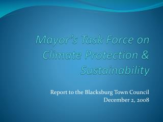 Mayor's Task Force on Climate Protection & Sustainability