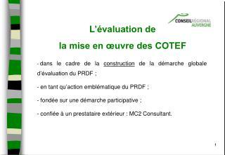 L'évaluation de  la mise en œuvre des COTEF