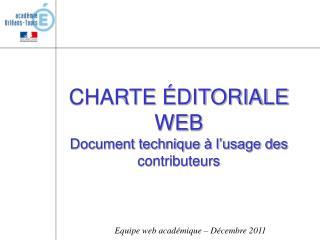 CHARTE ÉDITORIALE WEB Document technique à l'usage des contributeurs