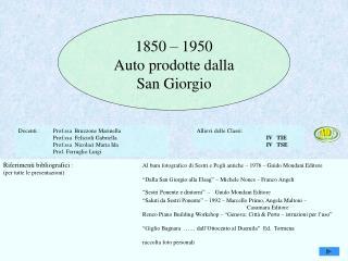 1850 – 1950 Auto prodotte dalla San Giorgio