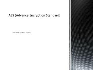 AES (Advance Encryption Standard)