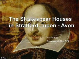 The  Shakespear  Houses  in Stratford –upon - Avon