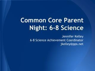 Common Core Parent Night: 6-8 Science