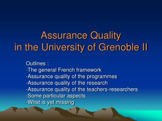 Assurance Quality in the University of Grenoble II