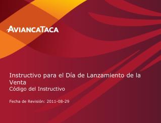 Instructivo para el Día de Lanzamiento de la Venta Código del Instructivo
