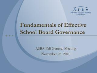 Fundamentals of Effective School Board Governance