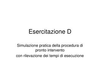 Esercitazione D