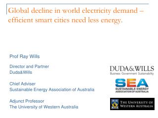 Global decline in world electricity demand – efficient smart cities need less energy.