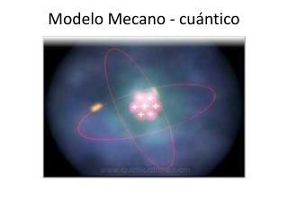 Modelo Mecano - cu�ntico
