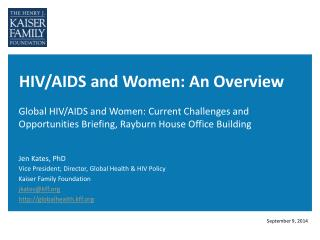 HIV/AIDS and Women: An Overview