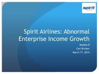 Spirit Airlines: Abnormal Enterprise Income Growth