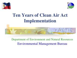 Ten Years of Clean Air Act Implementation