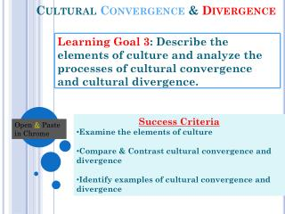 Cultural  Convergence &  Divergence