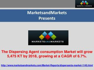 The Dispersing Agent consumption Market will grow 5,475 KT b