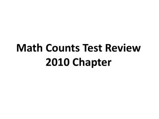 Math Counts Test Review 2010 Chapter