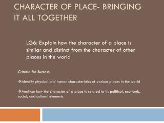 Character of Place- Bringing It All Together