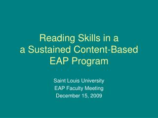 Reading Skills in a a Sustained Content-Based EAP Program