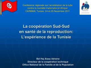 La coopération Sud-Sud  en santé de la reproduction: L'expérience de la Tunisie