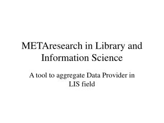 METAresearch in Library and Information Science