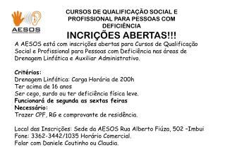 CURSOS DE QUALIFICAÇÃO SOCIAL E PROFISSIONAL PARA PESSOAS COM DEFICIÊNCIA  INCRIÇÕES ABERTAS!!!