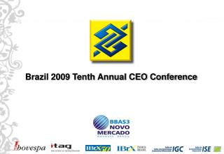 Brazil 2009 Tenth Annual CEO Conference