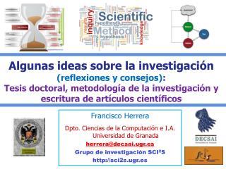 Francisco Herrera Dpto. Ciencias de la Computación e I.A. Universidad de Granada