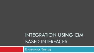integration using  cim  based interfaces