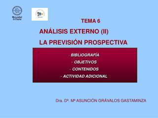 TEMA 6 AN LISIS EXTERNO II LA PREVISI N PROSPECTIVA