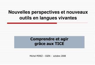 Nouvelles perspectives et nouveaux outils en langues vivantes