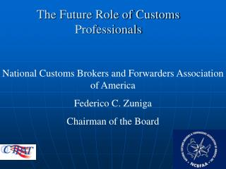 The Future Role of Customs Professionals