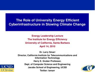 The Role of University Energy Efficient Cyberinfrastructure in Slowing Climate Change
