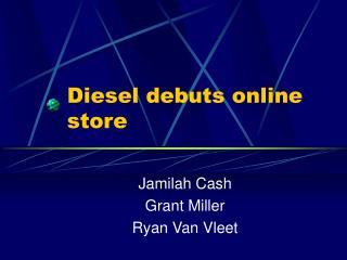Diesel debuts online store