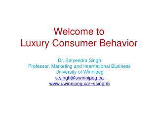 Welcome to Luxury Consumer Behavior