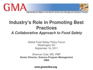Industrys Role in Promoting Best Practices  A Collaborative Approach to Food Safety  Global Food Safety Policy Forum  Wa