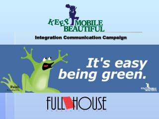 Integration Communication Campaign