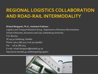 Regional logistics collaboration  and road-rail intermodality
