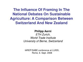Philipp Aerni ETH Zurich, World Trade Institute University of Berne, Switzerland