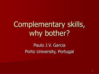 Complementary skills, why bother?