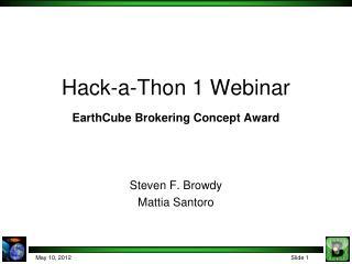 Hack-a-Thon 1 Webinar