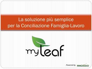 La soluzione più semplice per la Conciliazione Famiglia-Lavoro