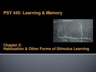Chapter 2:  Habituation & Other Forms of Stimulus Learning