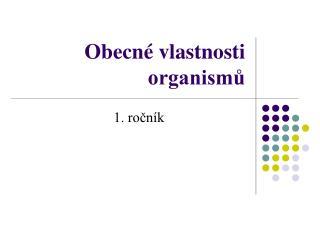 Obecné vlastnosti organismů